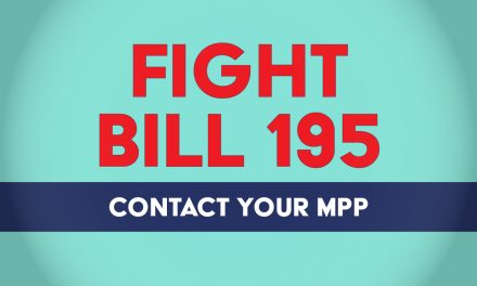 Contact your MPP – Fight Bill 195
