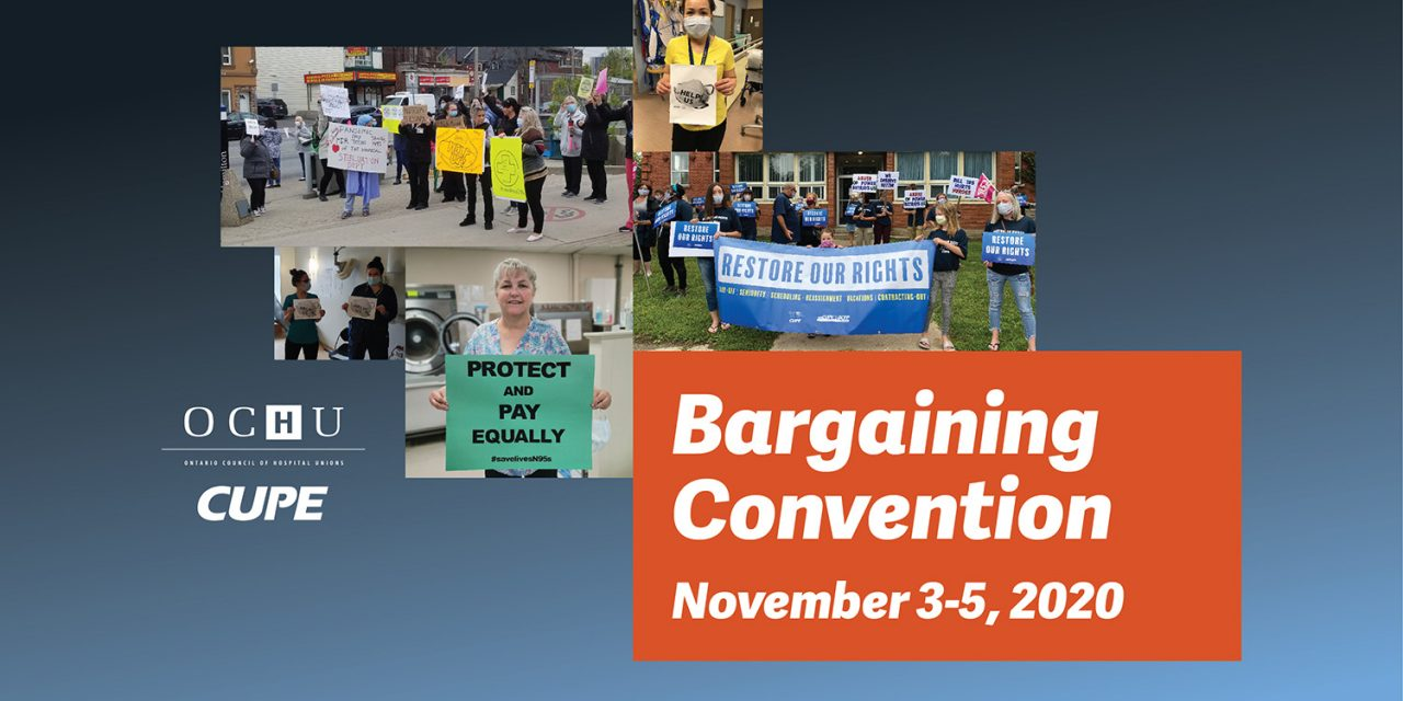 OCHU Bargaining Convention – November 3-5, 2020