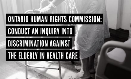 Support the call to conduct an inquiry into discrimination against the elderly in health care in Ontario